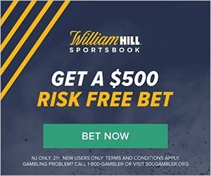 William Hill $500 Risk Free Bet