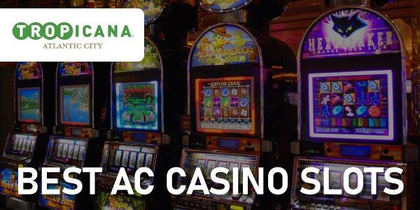 Best AC slots