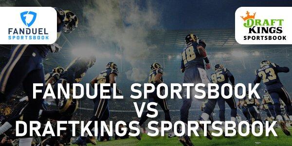 FanDuel Vs DraftKings Sportsbook