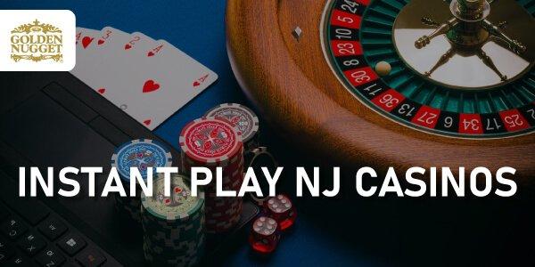 Instant play NJ casinos