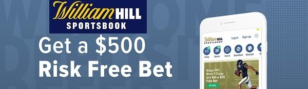 $500 risk free bet from William Hill